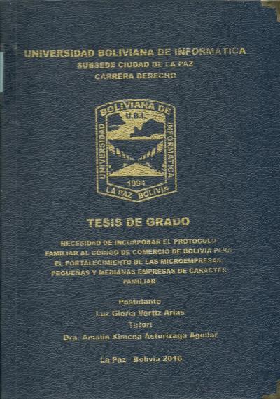 Necesidad de incorporar el protocolo familiar al código de comercio de Bolivia para el fortalecimiento de las microempresas, pequeñas y medianas empresas de carácter familiar