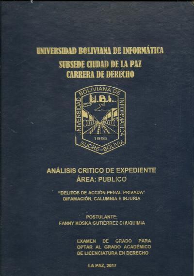 """Análisis critico de expediente área: Publico """"Delito de acción penal privada difamación, calumnia e injuria"""""""